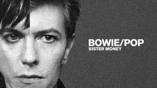 Bowie/Pop - Sister Money