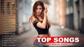 Best English Songs 2019 - Best Pop Songs Collection - Popular Songs Playlist 2019
