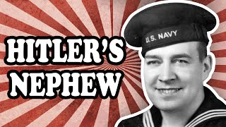 Adolf Hitler's British Nephew Who Joined the U.S. Navy