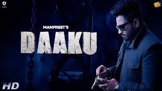 Daaku (Full Video)- Manpreet | Vicky Dhaliwal | Araab Records | New Punjabi Songs 2020 | Tru Digital
