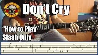 Guns N' Roses Don't Cry SLASH ONLY With Tabs | Rhythm Guitar