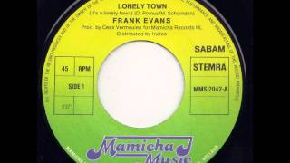 Frank Evans - Lonely Town