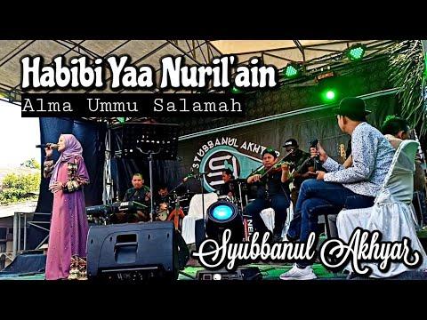 Syubbanul Akhyar - Habibi Yaa Nuril'ain | Alma Ummu Salamah