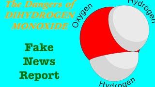 The Dangers of Dihydrogen Monoxide [School Project]