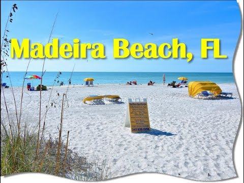 Madeira Beach, Florida-One of The Most Beautiful Places On Earth