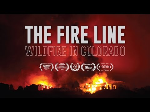 The Fire Line: Wildfire in Colorado