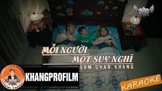 Beat Karaoke | Mỗi Người Một Suy Nghĩ | Lâm Chấn Khang