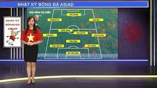 Nhật ký Asiad Số 2: Olympic Việt Nam sẽ tung đội hình mạnh nhất đấu O.Nepal? | VFF Channel