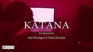 """Download Mp3 """"katana"""" Alpi Bourigan X Hans Kenshin"""