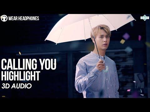 HIGHLIGHT - Calling You (3D Audio) | Wear Earphones |