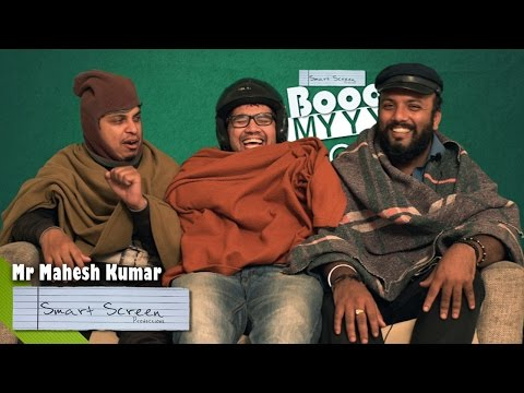 Mr Mahesh Kumar - Booo My Show | Smart Screen Productions