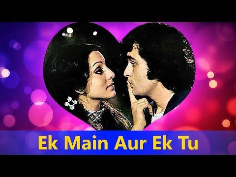 Ek Main Aur Ek Tu - Asha Bhosle, Kishore Kumar ||...