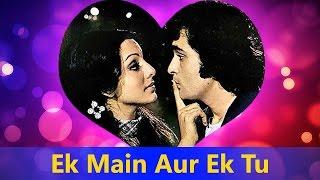 Ek Main Aur Ek Tu - Asha Bhosle, Kishore Kumar || Khel Khel Mein - Valentine