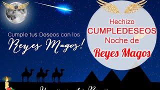 HECHIZO CUMPLEDESEOS para la NOCHE DE REYES - Ritual de Magia Blanca