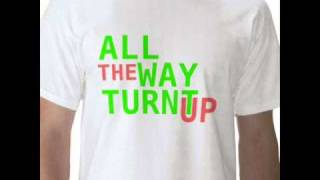 Rock Remix-All The Way Turnt Up