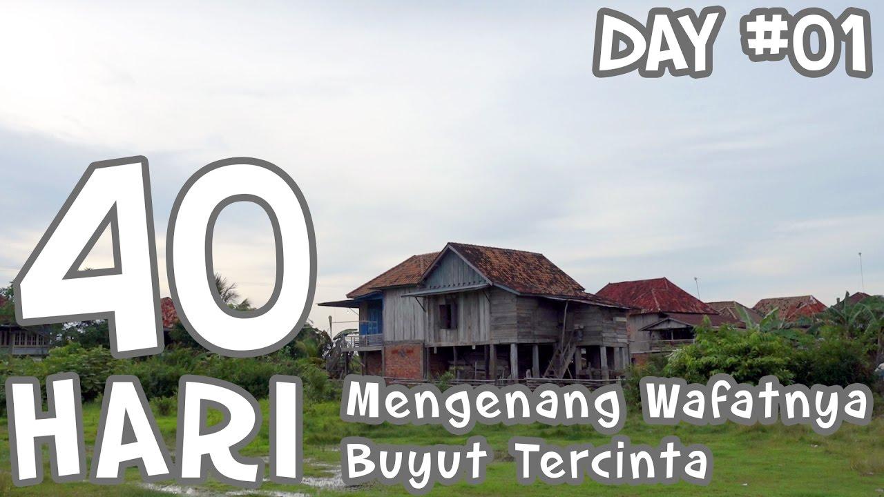 DAY 01: Trip to Sumsel # Mengenang 40 Hari Wafatnya Buyut