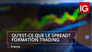 Spread : définition - Formation Trading