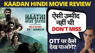 haathi mere saathi review I 2021 I Kaadan Hindi Review I Kaadan Review in Hindi I Haathi Mere Sathi Thumb