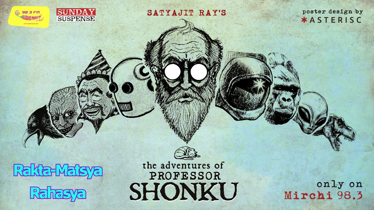 Download Sunday Suspense   Professor Shonku   Rakta Matsya Rahasya   Satyajit Ray   Mirchi 98.3