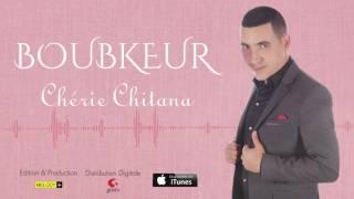 BOUBEKEUR 2017 - Cherie Chitana - KIWI BANANA