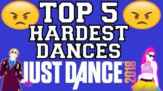 Top 5 Hardest Dances on Just Dance 2018!