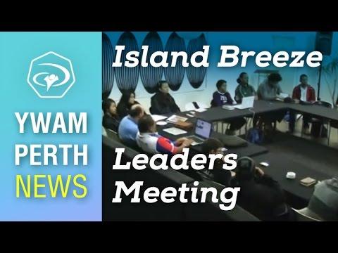 #6 International Island Breeze Leaders Meeting - YWAM Perth News
