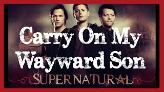 Carry On My Wayward Son | Cover
