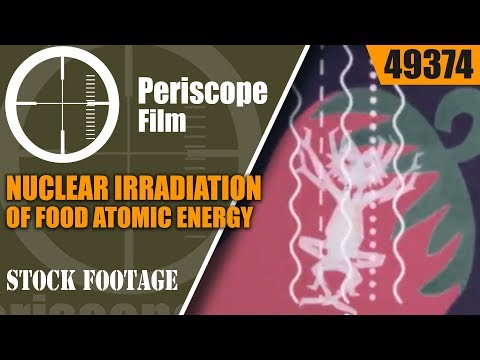"""IRRADIATION OF FOOD   VINTAGE ATOMIC ENERGY COMMISSION FILM """" FARM FRESH TO YOU"""" 49374"""