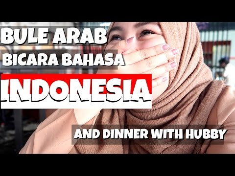 DINNER DENGAN SUAMI | ORANG ARAB BICARA BAHASA INDONESIA | VLOG BAHASA INDONESIA