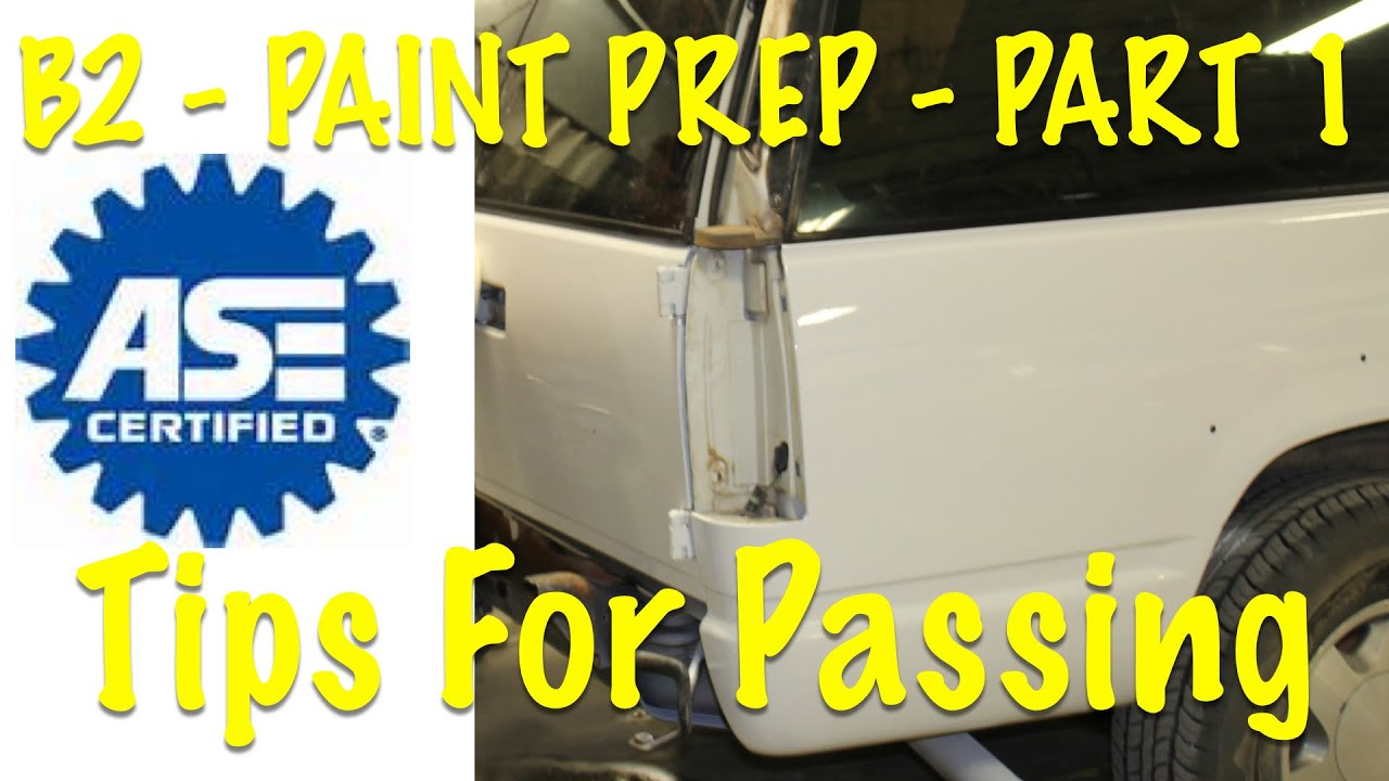 ASE Test Guide B2 Paint and Refinish Surface Preparation