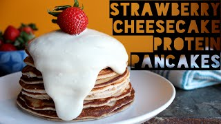 6 Ingredient Strawberry Cheesecake Protein Pancakes Recipe