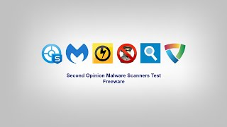6 Free Second Opinion Malware Scanners Tested!