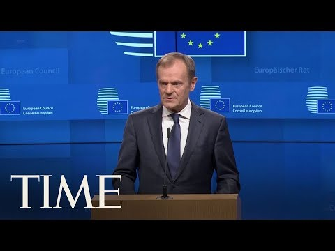 European Council President Says Brexit Delay Is Only Possible If U.K. Parliament Passes Deal | TIME