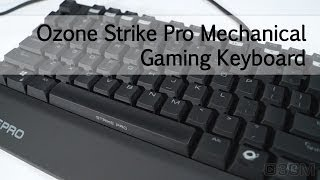 #1594 - Ozone Strike Pro Mechanical Gaming Keyboard Video Review
