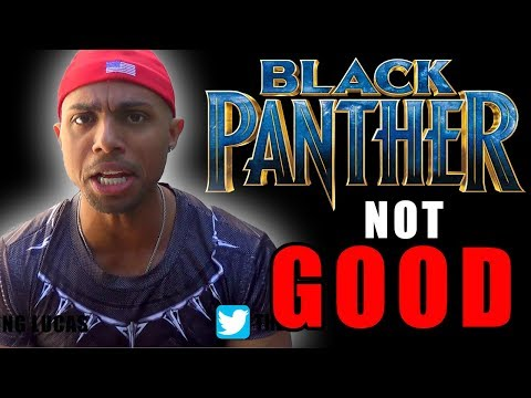 Black Panther Movie   DISAPPOINTING