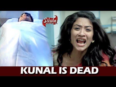 Silsila Badalte Rishton Ka Video Update: Shocking! Kunal Is Dead, Mauli & Radhika Breaksdown