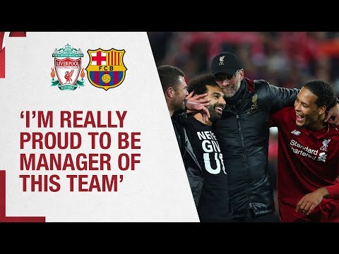 Klopp's Barcelona reaction | 'I'm really proud to be manager of this team' | Liverpool 4-0 Barcelona