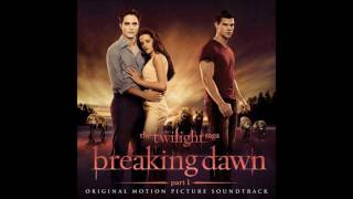 Breaking Dawn Soundtrack Part 1 Love Death Birth By:Carter Burwell