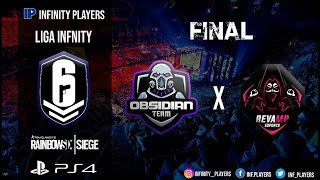 FINAL LIGA INFINITY #1 | TEAM OBSIDIAM X REVAMP E-SPORTS