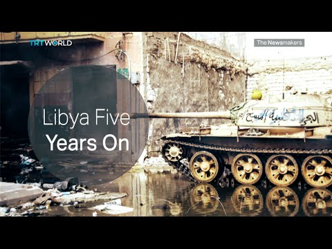The Newsmakers: Libya, 5 Years after the revolution