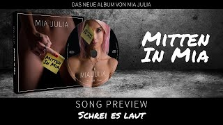 "Mia Julia - Schrei es laut (Album Preview - ""Mitten in Mia"")"