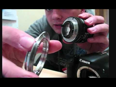 How to put a Nikon Lens on a Canon DSLR: Kawa Adaptor