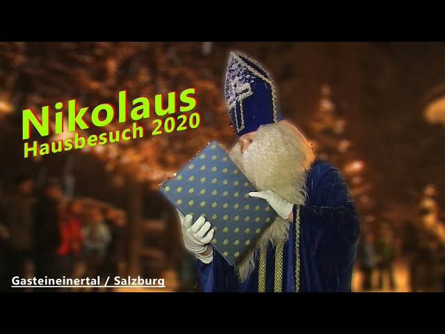 Gasteiner Krampuslauf in Bad Gastein: Nikolaus Hausbesuch / NEUES VIDEO
