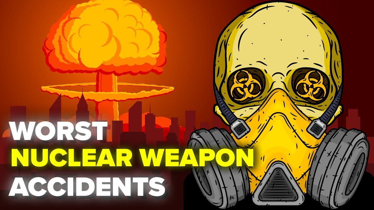 The Worst Nuclear Weapon Accidents