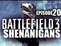 Battlefield 3 Shenanigans - «EPISODE 20» BF3 Funny Moments