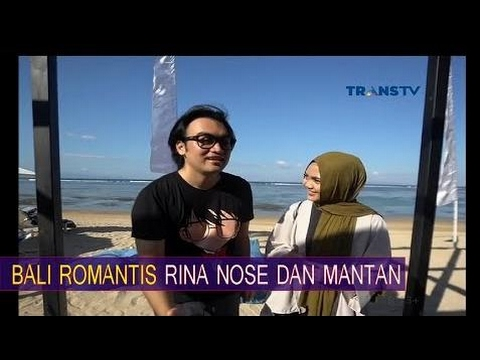 SPESIAL ROMANTIS RINA NOSE DI BALI DENGAN MANTAN - COMEDY TRAVELER 3 JUNI 2017