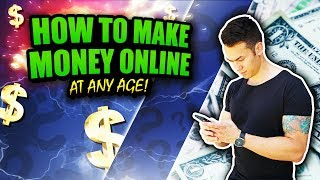 How To Make Money Online At ANY AGE