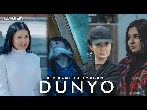 Bir Kami To'lmagan Dunyo (o'zbek Serial) | Бир ками тўлмаган дунё (узбек сериал) 127-qism