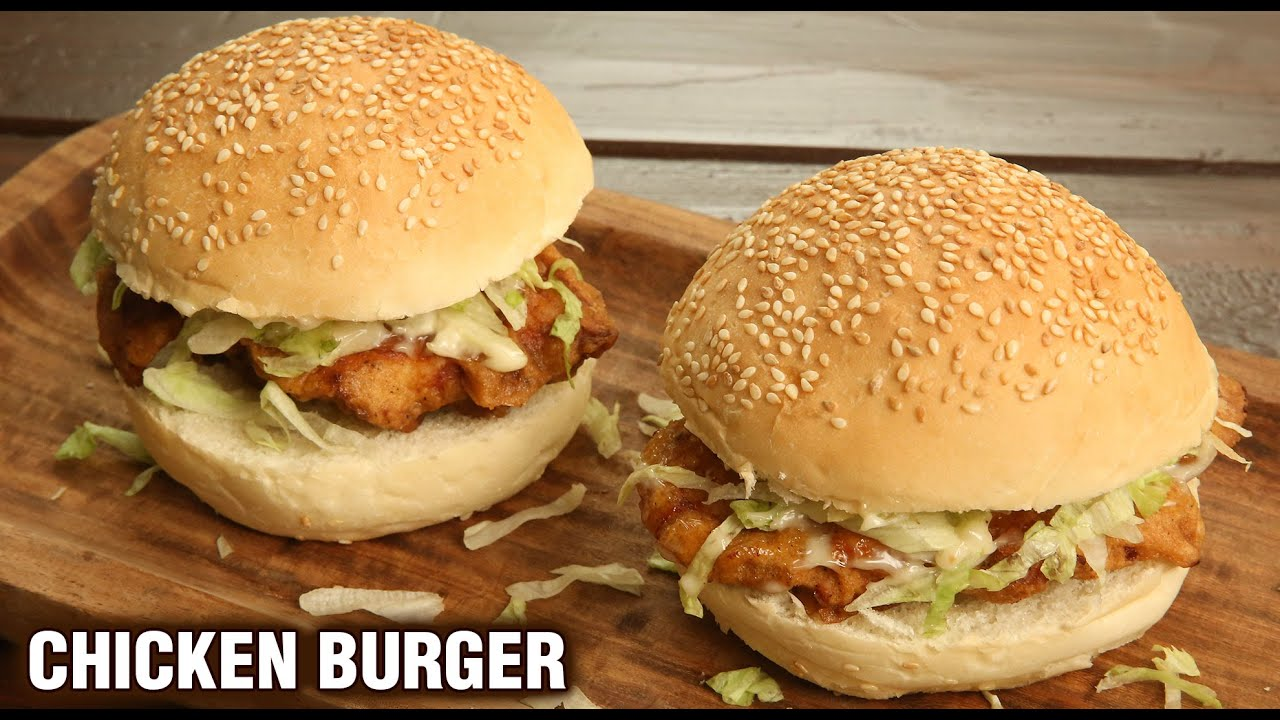 Crispy Chicken Burger How To Make Chicken Burger At Home Chicken Zinger Recipe By Tarika Youtube