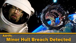 Adr1ft: Minor Hull Breach Detected